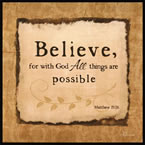 Believe - All Things Are Possile - Wall Art